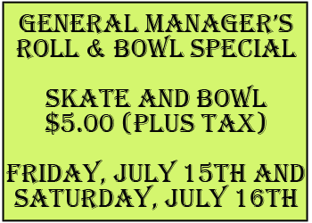 GM Roll N Bowl July at the Millennium