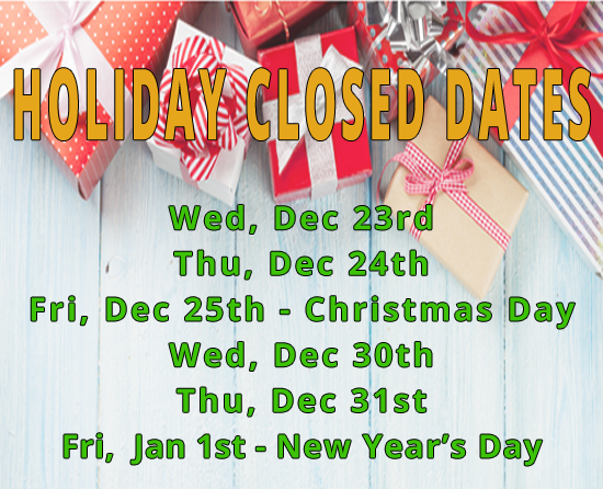 Holiday Closed Dates Notice